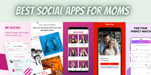 Best social apps for moms